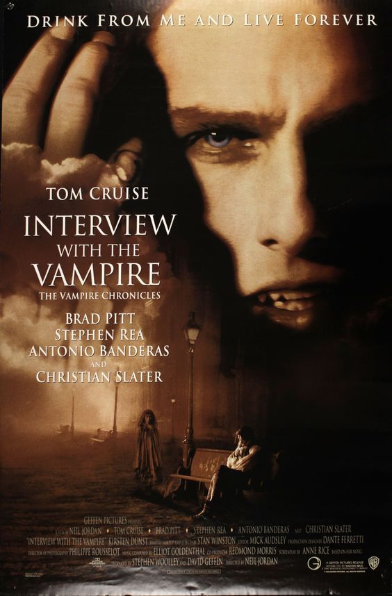 Interview with a Vampire (1994). Brad Pitt, Tom Cruise, Antonio Banderas and Kirsten Dunst star in this wonderful movie based on the novel by Anne Rice.