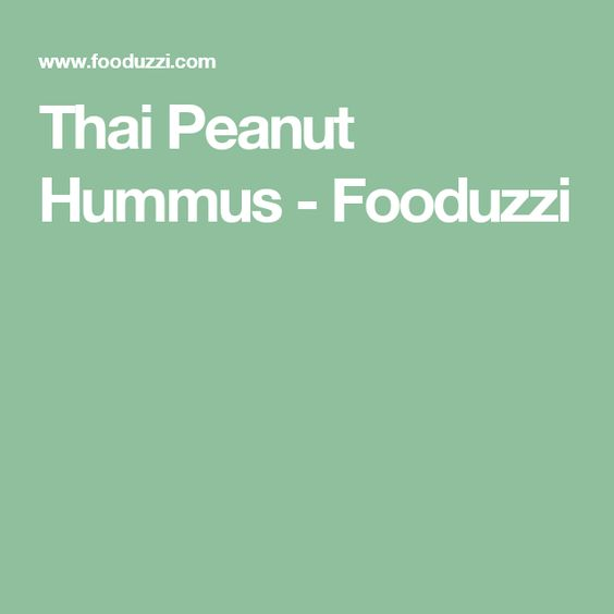 Thai Peanut Hummus - Fooduzzi