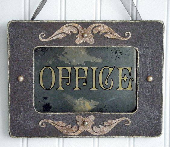 Office antiqued mirror sign from www.BusterJustis.Etsy.com #shabbychic