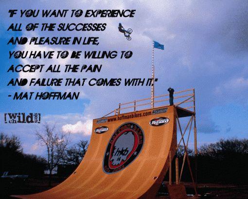 Matt Hoffman extreme sports quote