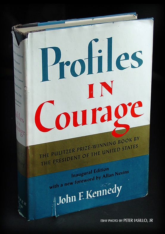 Inauguration Edition of Profiles in Courage