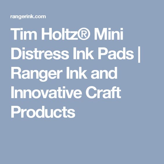 Tim Holtz® Mini Distress Ink Pads | Ranger Ink and Innovative Craft Products