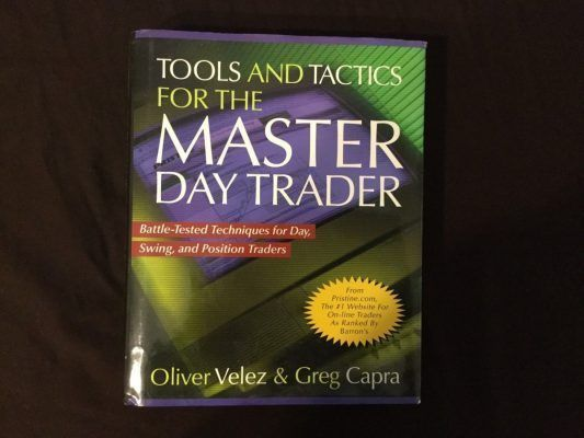 Tools And Tactics For The Master Day Trader By Oliver Velez Day