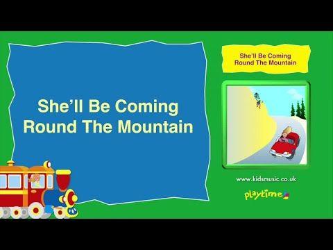 11 Kidzone She Ll Be Coming Round The Mountain Youtube