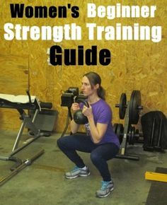 the women's beginner strength training guide that includes