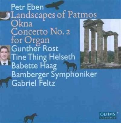 Tine Thing Helseth - Eben: Landscapes of Patmos: Okna: Concerto No. 2 for Organ