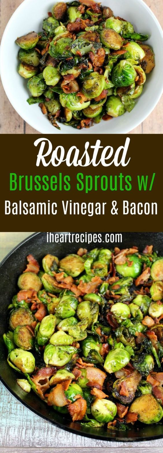 Roasted Brussels Sprouts with Balsamic Vinegar & Bacon