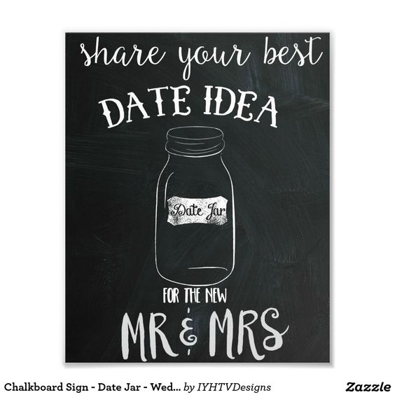 Chalkboard Sign - Date Jar - Wedding Photo