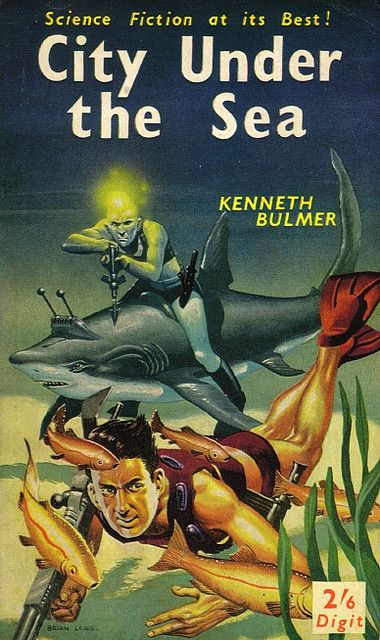 Kenneth Bulmer - City Under the Sea Digit Books #R505 c. 1961 Cover art by Brian Lewis.