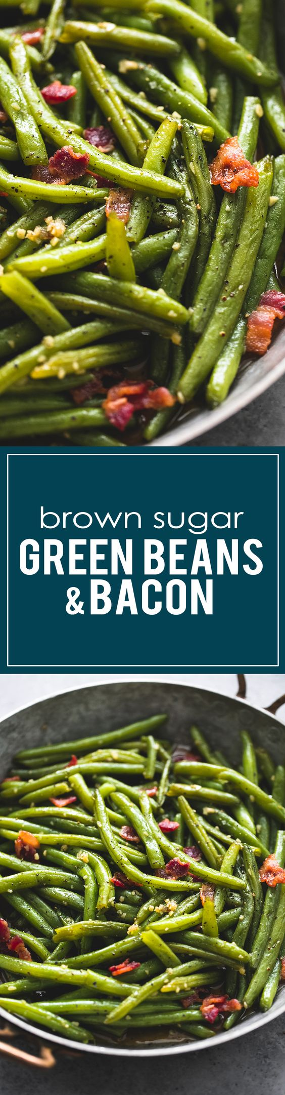 The BEST Brown Sugar Green Beans with Bacon Vegetable Side Dish Recipe via Creme de la Crumb