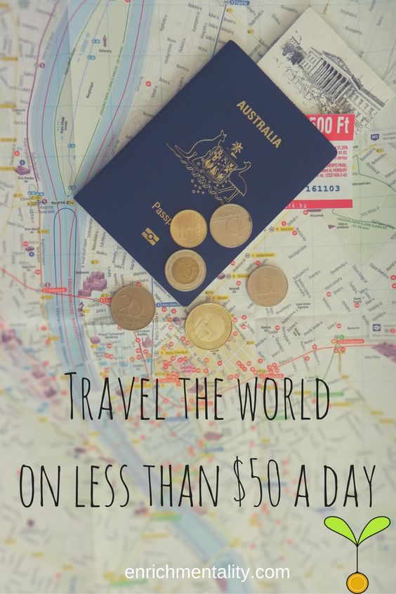 How can I travel the world on $50 a day? | Total Visits 0 | Enrichmentality
