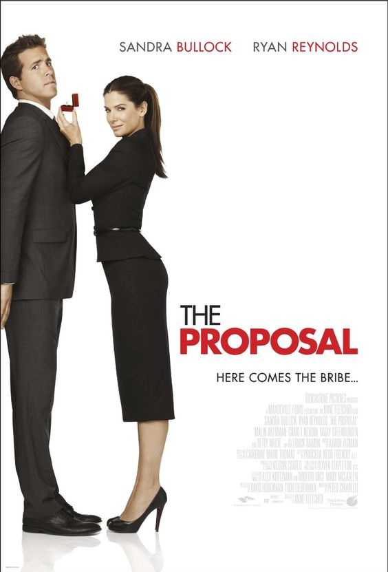 The Proposal (2009) Sandra Bullock - A pushy boss forces her young assistant to marry her in order to keep her Visa status in the U.S. and avoid deportation to Canada. I love this film.