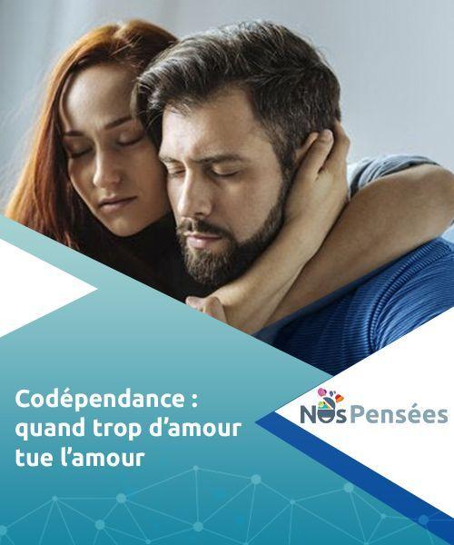 Trop D Amour Tue L Amour : amour, Codépendance, Quand, D'amour, L'amour, Codépendance,, Amour, Comportement