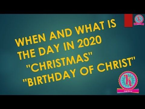 Birth Christmas Christmas 2020 Date Day Merry Merry Christmas 2020 Date Day When And What Day Ch Merry Christmas Christmas Tree Food Christmas