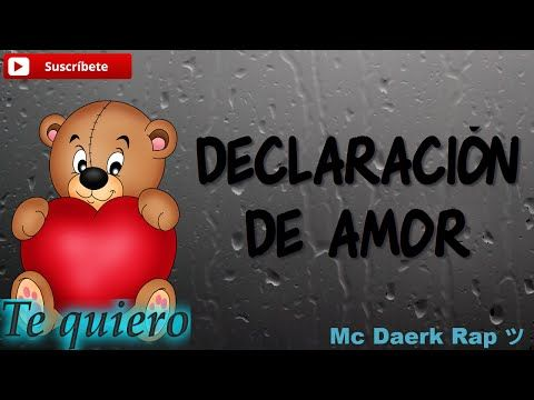 Declaración De Amor Mc Daerk Rap Romántico