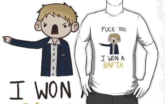 "Martin Freeman to Graham Norton: ""Fuck you, I won a BAFTA!"" Tee Shirt, $22 on RedBubble.Com ... #Sherlock #BBC #ActingIsReacting"