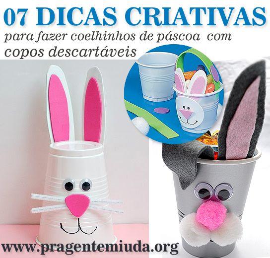 07 dicas de coelhinhos feitos com copos descartáveis | Pra Gente Miúda