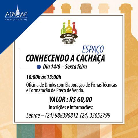 O espaço CONHECENDO A CACHAÇA será aberto no dia 14 com a oficina de Drinks com Elaboração de Fichas Técnicas e Formatação de Preço de Venda para empresários e representantes. 10:00h às 13:00h Tenda principal - Areal do Pontal Faça a sua inscrição Sebrae – (24) 988396812 (24) 33652799 Apacap Paraty  #FestivalDaCachaça #FestivalDaCachaçaParaty #FestivalDaPinga #FestivalDaPingaParaty #cachaça #CachaçaParaty #pinga #festival #música #evento #cultura #turismo #arte #VisiteParaty #TurismoParaty