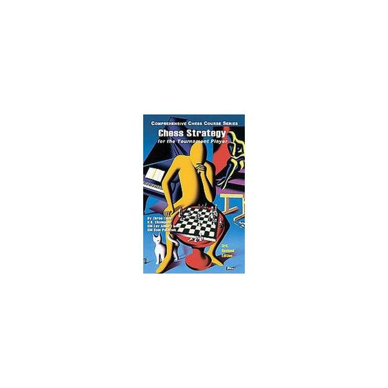 Chess Strategy for the Tournament Player (Revised) (Paperback)