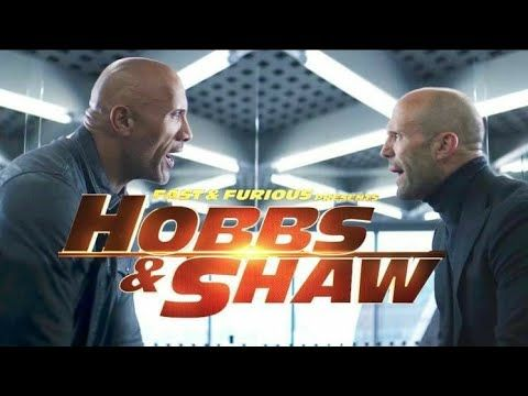 Hobbsandshaw Fast Furious Hobbs And Shaw Trailer 2 Hd