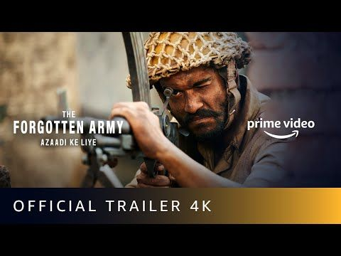 The Forgotten Army Azaadi Ke Liye Official Trailer 2020 Kabir