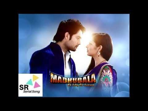 Hum Hai Deewane Song Madhubala Ek Ishq Ek Junoon Title Song Youtube Drama Songs Mp3 Song Songs
