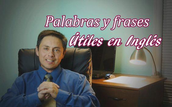 PALABRAS Y FRASES ÚTILES EN INGLÉS