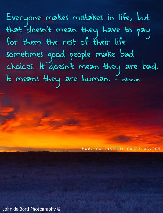 Everyone Makes Mistakes, Make Mistakes And Good People On