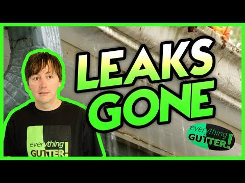 How To Repair A Leaky Gutter Seams Joint Corner Gutter Repair Sealant Professional Youtube In 2020 Gutter Repair Gutter Gutters