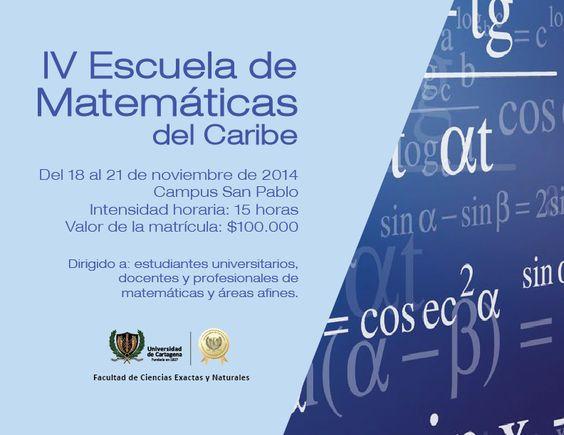 IV Escuela de Matemáticas del Caribe - EMACAR  #Unicartagena #Matemáticas