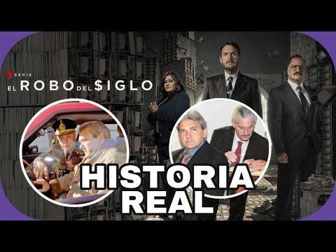 La Verdadera Historia De El Robo Del Siglo En La Vida Real La Vida Real Robo Vida