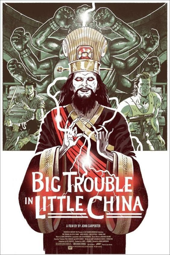 Big Trouble In Little China With Images 80s Movie Posters Alternative Movie Posters Classic 80s Movies