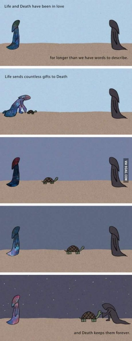 The love story of life and death.