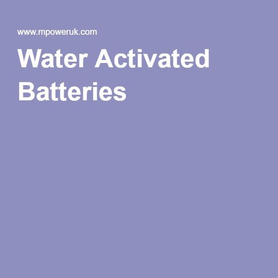 Water Activated Batteries