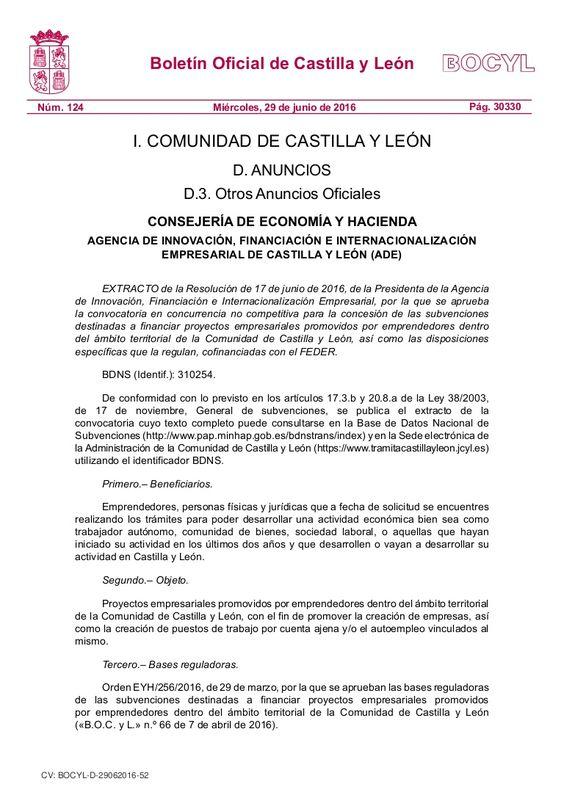 Subvenciones destinadas a financiar proyectos empresariales promovidos por emprendedores dentro del ámbito territorial de la Comunidad de Castilla y León, así …