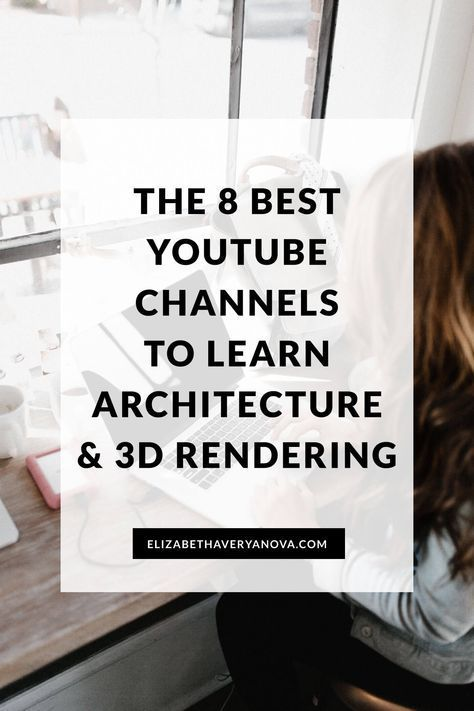 The 8 Best Youtube Channels To Learn Architecture And 3d Rendering In 2020 Diagram Architecture Learn Revit Software Architecture Diagram