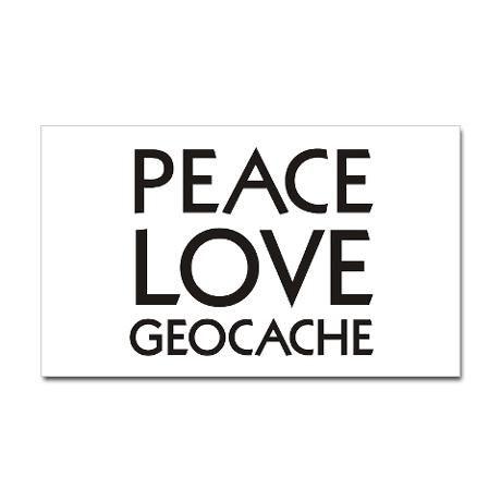 peace. love. geocache.