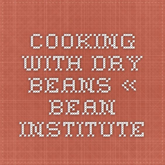 Cooking with Dry Beans « Bean Institute