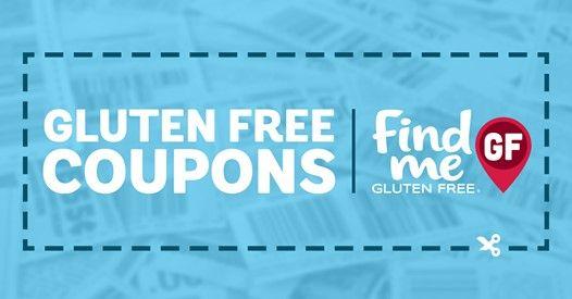 Gluten Free Coupons Find Me Gluten Free Gluten Free Coupons Gluten Free Brands Gluten Free