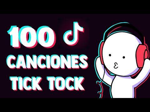 100 Canciones Tik Tok Que Has Escuchado Pero No Sabes El Nombre 1 2020 Youtube 100 Canciones Canciones Música Canciones