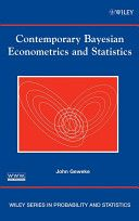 Contemporary bayesian econometrics and statistics / John Geweke (2005)