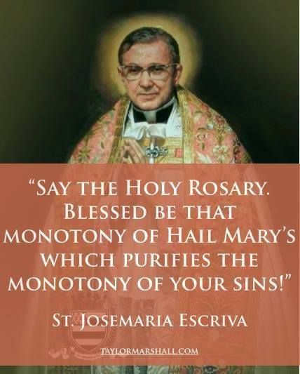"I finally found it!! I love this quote so much. Who cares if the rosary is ""boring"" to you--all the better! It becomes more of a sacrifice, and more of a spiritual exercise."