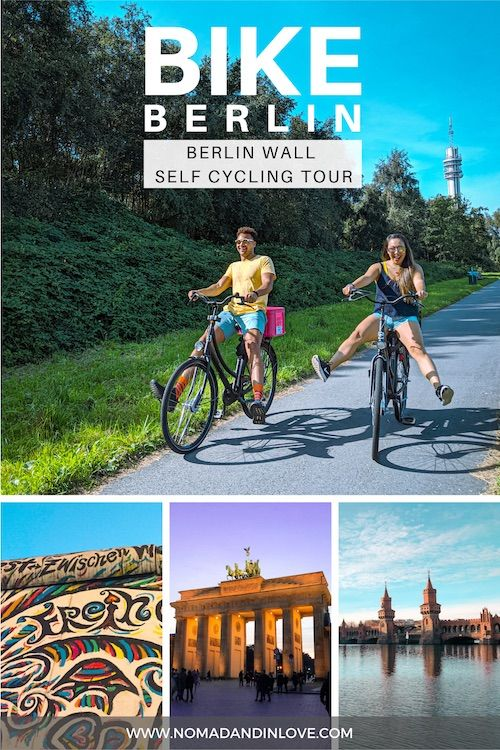 Discover The Best Things To Do In Berlin By Bike Follow Our Self