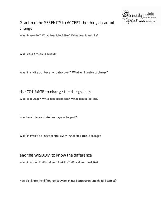 I created this worksheet based on the Serenity Prayer to examine ...