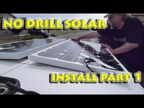 Solar Install Pt 1 No Drill Solar Panel Install On Fiberglass Rv Camper Van Roof Using 3m Vhb Tape Youtub In 2020 Solar Panels Solar Installation Solar Panel System