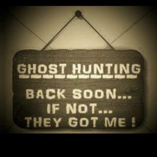 Our Ghost Hunting