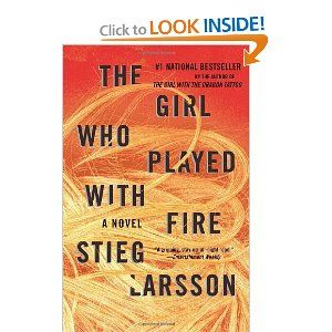 The Girl Who Played with Fire by Stieg Larsson--loved the first one!  (Update: got this one, read it, loved it too!)