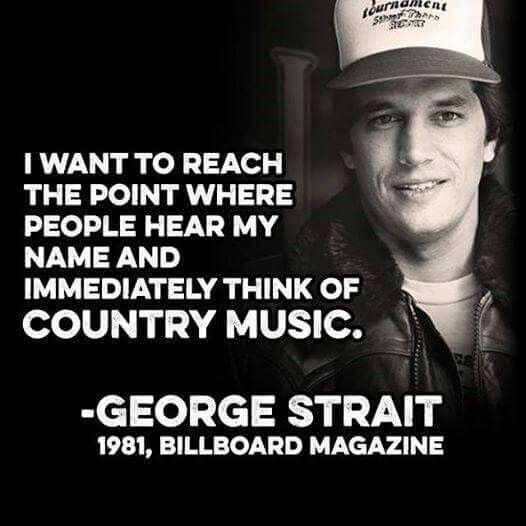 George Strait it didn't take him long to reach that point.