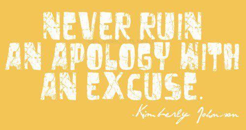 apology/excuse via Mary Elliott