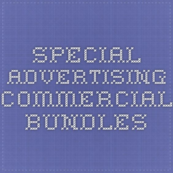 Special Advertising Commercial Bundles